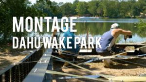 montage-dahu-wake-park