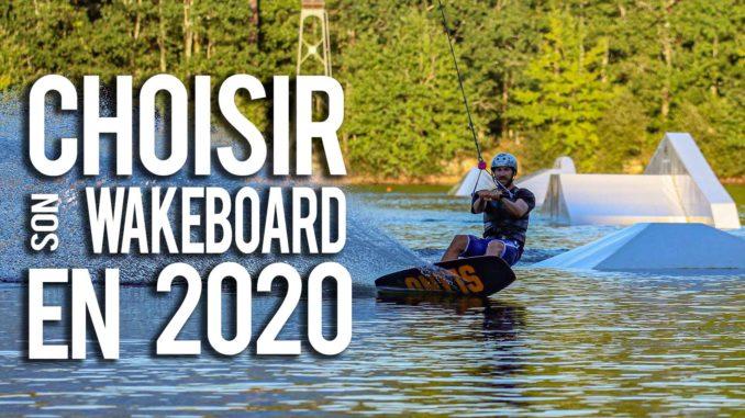 Vignette choisir sono wakeboard en 2020